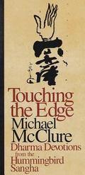 Touching the Edge Dharma Devotions from the Hummingbird Sangha