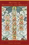 Masters of Meditation and Miracles Lives of the Great Buddhist Masters of India and Tibet