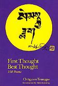 First Thought Best Thought 108 Poems