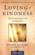 Lovingkindness: The Revolutionary Art of Happiness (Shambhala Classics)