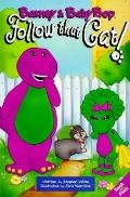 Barney and Baby Bop Follow That Cat! - Stephen White - Hardcover