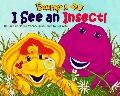 Barney and BJ, I See an Insect