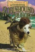 Robinhound Crusoe (Adventures of Wishbone Series #4)