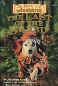 Last of the Breed (Adventures of Wishbone Series #16) - Alexander Steele - Paperback