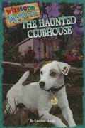 Haunted Clubhouse (Wishbone Mysteries Series #2)