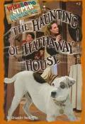 Haunting of Hathaway House (Wishbone Super Mysteries Series #3)