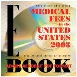 Medical Fees in the United States 2008 E-book, PDF Format (Pmic Digital Book Series)