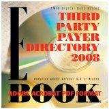 Third Party Payer Directory 2008 E-book, PDF Format (Pmic Digital Book Series)