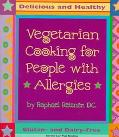 Vegetarian Cooking for People With Allergies