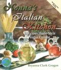 Nonna's Italian Kitchen Delicious Homestyle Vegan Cuisine