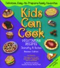 Kids Can Cook Vegetarian Recipes