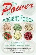 The Power of Ancient Foods