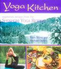 Yoga Kitchen Recipes from the Shoshoni Yoga Retreat