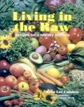 Living in the Raw Recipes for a Healthy Lifestyle