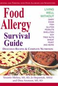 Food Allergy Survival Guide Surviving and Thriving With Food Allergies and Sensitivities