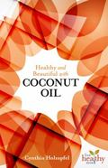 Healthy AndBeautiful with COCONUT OIL