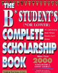 B Students (Or Lower) Complete Scholarship Book
