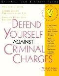 Defend Yourself against Criminal Charges