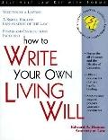 How to Write Your Own Living Will With Forms