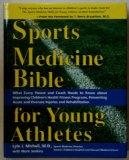 The Sports Medicine Bible for Young Athletes