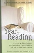 Year of Reading A Month-By-Month Guide to Classics and Crowd-Pleasers for You and Your Book ...