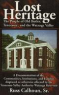 Lost Heritage: The People of Old Butler, Tennessee and the Watauga Valley