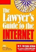 Lawyer's Guide to the Internet