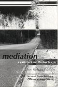 Mediation A Path Back for the Lost Lawyer