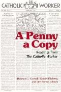 Penny a Copy: Readings from the Catholic Worker - Thomas C. Cornell - Paperback - REVISED