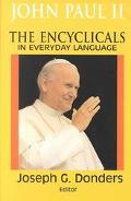 Encyclicals in Everyday Language