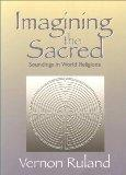 Imagining the Sacred: Soundings in World Religions (Faith Meets Faith)
