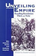 Unveiling Empire Reading Revelation Then and Now
