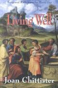 Living Well Scriptural Reflections for Every Day
