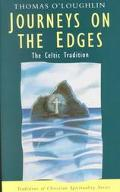 Journeys on the Edges The Celtic Tradition