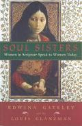Soul Sisters Women in Scripture Speak to Women Today