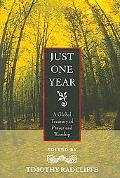 Just One Year A Global Treasury of Prayer and Worship