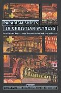 Paradigm Shifts in Christian Witness Insights from Anthropology, Communication and Spiritual...