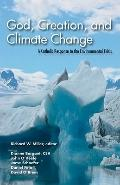 God, Creation and Climate Change : Edited by Richard W. Miller