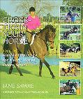 Cross-Train Your Horse Simple Dressage for Every Horse, Every Sport/Book 1