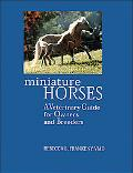 Miniature Horses A Veterinary Guide for Owners and Breeders