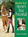 Realize Your Horse's True Potential