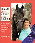 It's Not Just About the Ribbons It's About Enriching Riding and Life With Innovatice Tools a...