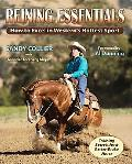 Reining Essentials: How to Excel in Western's Hottest Sport