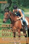 The Rider Fitness Workout: Create Your Own Personal Training Program on the Ground & in the ...
