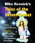 Tales of the Velvet Comet