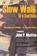 Slow Walk in a Sad Rain The Catch-22 of Vietnam