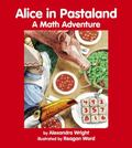 Alice in Pastaland A Math Adventure