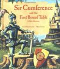 Sir Cumference and the First Round Table A Math Adventure