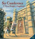 Sir Cumference and the Great Knight of Angleland A Math Adventure