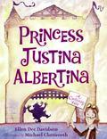 Princess Justina Albertina A Cautionary Tale